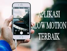 Aplikasi Slow Motion Terbaik Yang Wajib Kamu Install