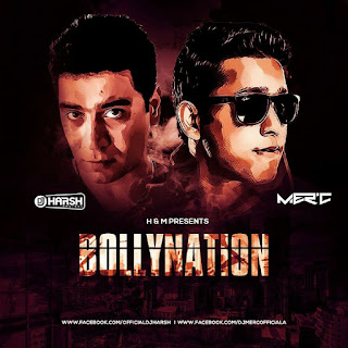 Download-Bollynation-By-DJ-Harsh-Bhutani-&-DJ-Mer'c