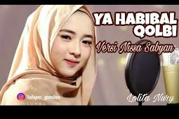 Lirik lagu sholawat Ya Habibal Qolbi beserta teks arab dan artinya