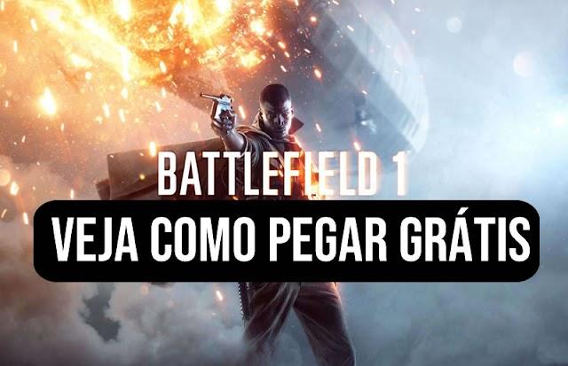 Veja como pegar Battlefield 1 de graça! (legalmente)