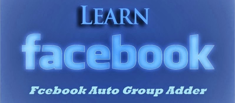Facebook Auto Group Adder Script and How To Use By Prince Hussain
