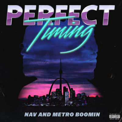 Nav & Metro Boomin - Perfect Timing - Album Download, Itunes Cover, Official Cover, Album CD Cover Art, Tracklist