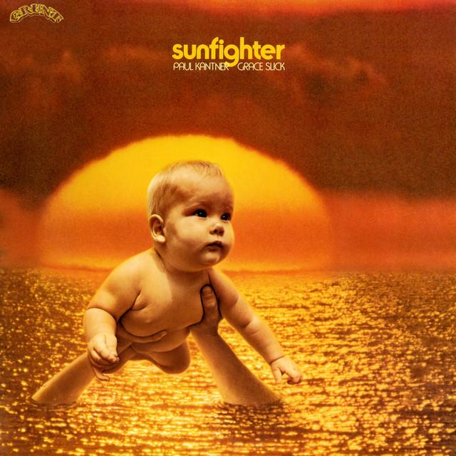 Paul Kantner, Grace Slick - Sunfighter