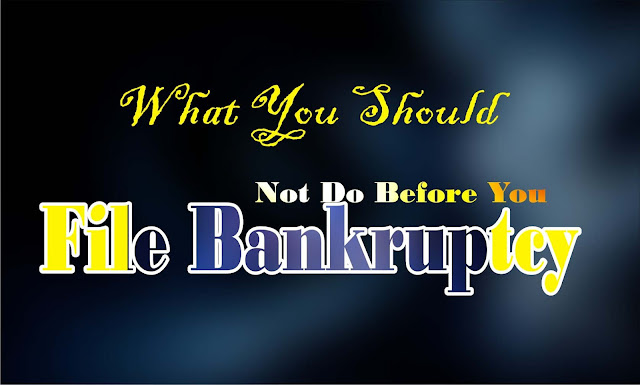 What You Need To Know Before Filing Bankruptcy