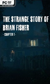 The Strange Story Of Brian Fisher Chapter 1 pc free download - The Strange Story of Brian Fisher Chapter 1-CODEX