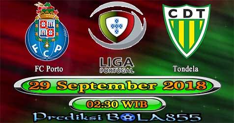 Prediksi Bola855 FC Porto vs Tondela 29 September 2018