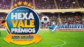 Cadastrar Promoção Jaú Serve Copa do Mundo 2018 Hexa Vale Prêmios