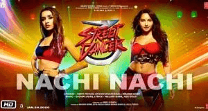Nachi Nachi song download Mp3