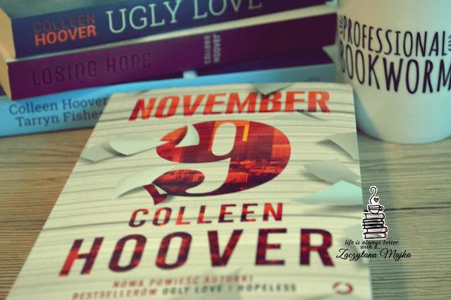 """Ważne jest tylko jedno: zawsze będę ją kochał - recenzja książki #184 - Colleen Hoover """"November 9"""""""