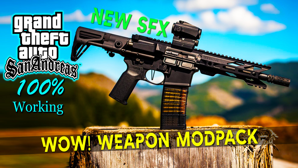 GTA San Andreas realistic weapon & sounds Mod pack pc