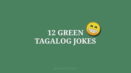 best tagalog green jokes 2021