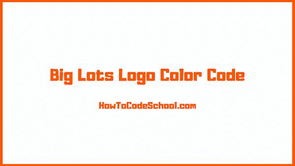 Big Lots Logo Color Code