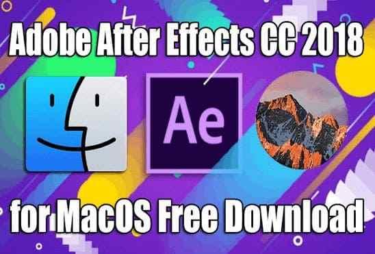 تحميل برنامج Adobe After Effects CC 2018 v15.1 مجانا لنظام ماك