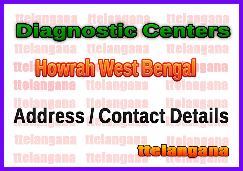 Diagnostic Centers in Howrah West Bengal