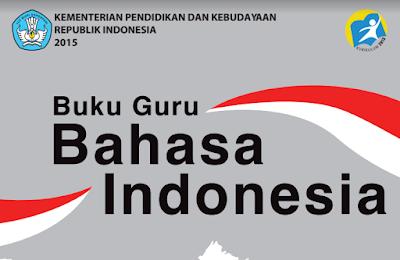 Buku Guru dan Siswa Kelas 10  Bahasa Indonesia Kurikulum 2013SMA MA SMK MAK Edisi Revisi 2016
