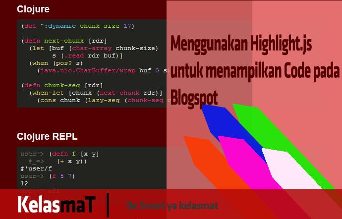 Menggunakan Highlight.js untuk menampilkan Code pada Blogspot