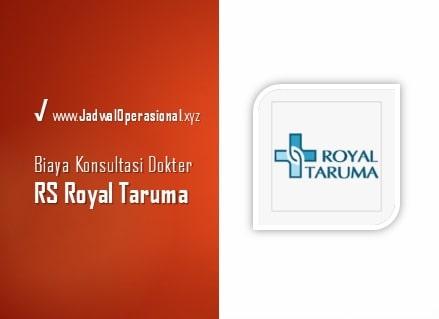 Biaya Konsultasi Dokter RS Royal Taruma