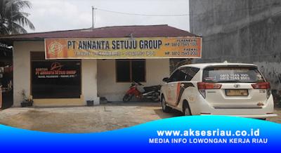 PT. Annanta Setuju Group Pekanbaru