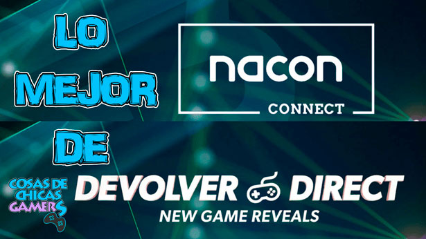 Anuncios destacados de Nacon Connect y Devolver Direct