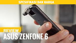 Asus Zenfone 6 - Harga dan Spesifikasi