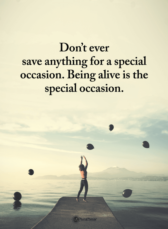 Quotes, Special Occasion Quotes, Being Alive Quotes,