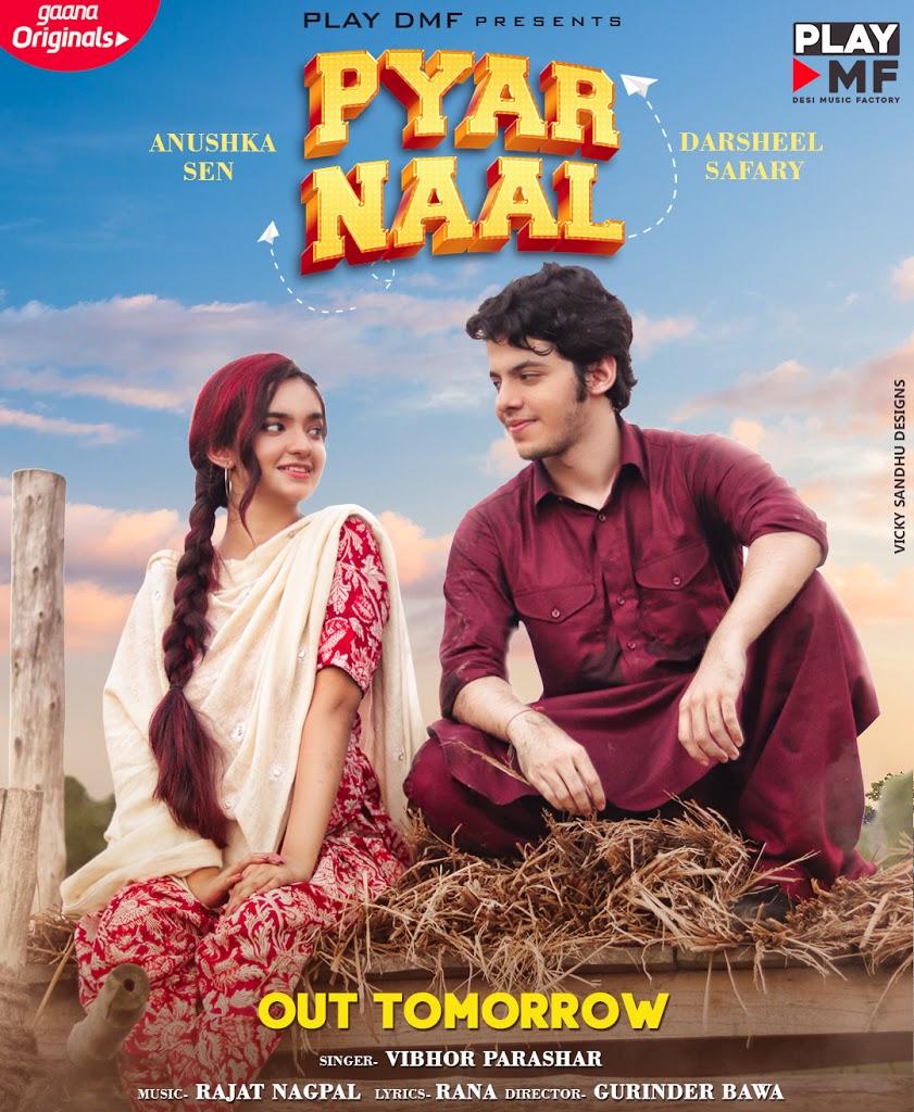 Pyar Naal Lyrics - Vibhor Parashar Ft.Anushka sen & Darsheel ...