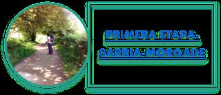 PRIMERA ETAPA: SARRIA-MORGADE