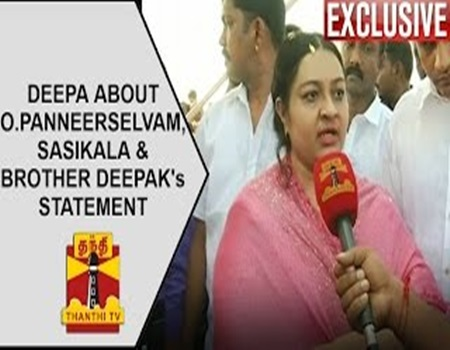 EXCLUSIVE : Deepa about O.Panneerselvam, Sasikala & Brother Deepak's Statement