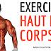 EXERCICES MUSCULATION HAUT DU CORPS