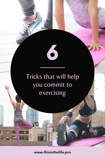 pinerest pin image - tricks that will help you commit to exercising
