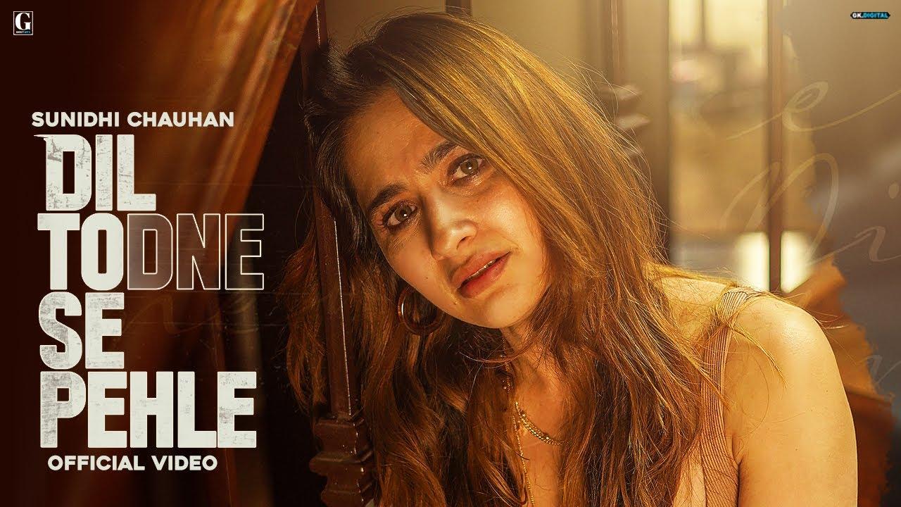 Dil Todne Se Pehle Lyrics in Hindi