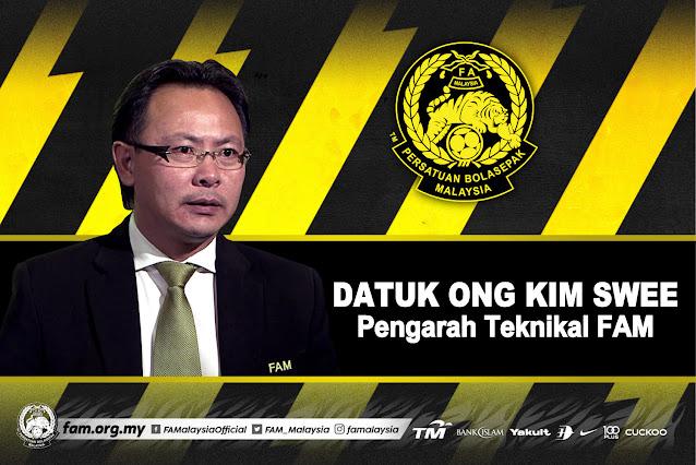 FAM Lantik Datuk Ong Kim Swee Sebagai Pengarah Teknikal FAM
