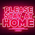 Stay at home!!!