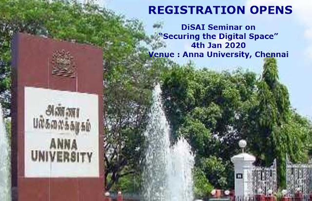 "DiSAI Seminar on 4 Jan 2020 on ""Securing the Digital Space"" at Anna University, Chennai"