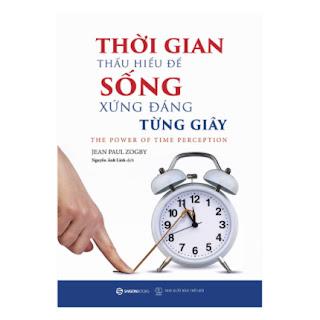 Thời Gian - Thấu Hiểu Để Sống Xứng Đáng Từng Giây ebook PDF EPUB AWZ3 PRC MOBI
