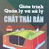 Giáo trình quản lý và xử lý chất thải rắn – PGS.TS Nguyễn Văn Phước
