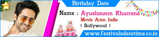 Ayushmann Khurrana Birthday Date