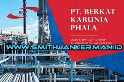 Lowongan PT. Berkat Karunia Phala Pekanbaru Juli 2018