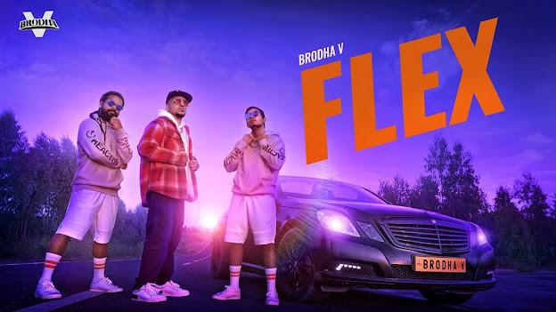 Brodha V - Flex Song Lyrics Lyrics Planet