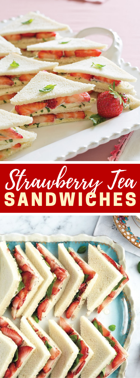 Strawberry Tea Sandwiches #appetizers #lunch