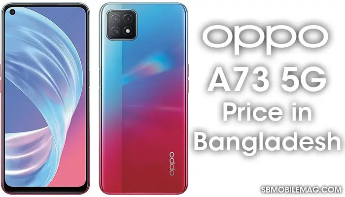 Oppo A73 5G, Oppo A73 5G Price, Oppo A73 5G Price in Bangladesh