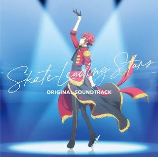 Skate-Leading☆Stars ORIGINAL SOUNDTRACK