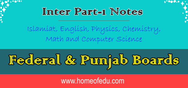 Class 11 Notes For FBISE and Punjab Board