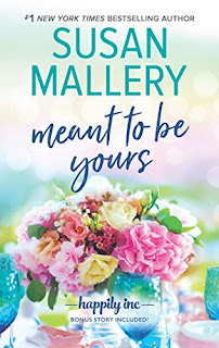 Book Review: Meant to Be Yours, by Susan Mallery