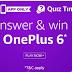 AmazonOne Plus Quiz – Answer & win One Plus 6 Smartphone