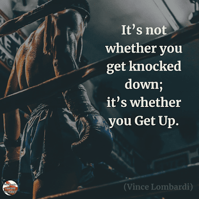 "Famous Quotes About Success And Hard Work: ""It's not whether you get knocked down; it's whether you get up."" – Vince Lombardi"