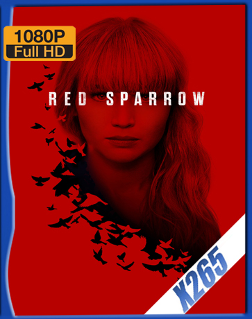Red Sparrow [2018] [Latino] [1080P] [X265] [10Bits][ChrisHD]