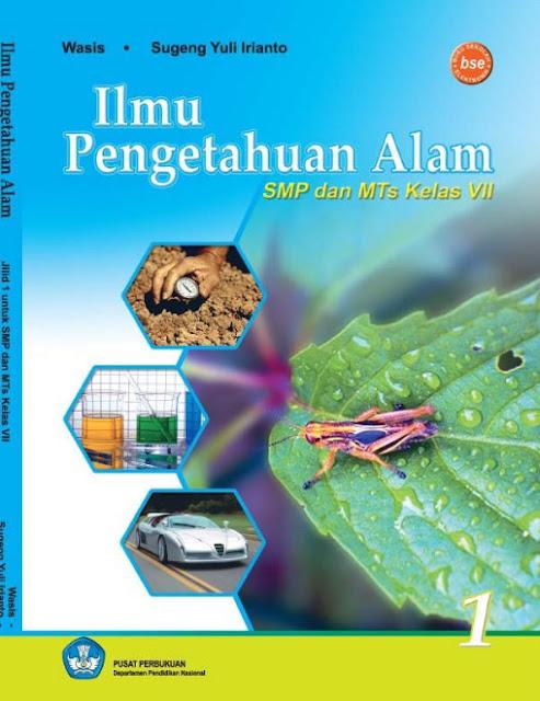 Download Buku Siswa KTSP SMP dan MTs Kelas 7 Ilmu Pengetahuan Alam VII