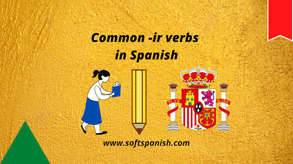Common -ir Verbs in Spanish, Learn Spanish In india