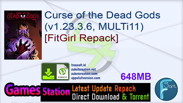 Curse of the Dead Gods (v1.23.3.6, MULTi11) [FitGirl Repack]